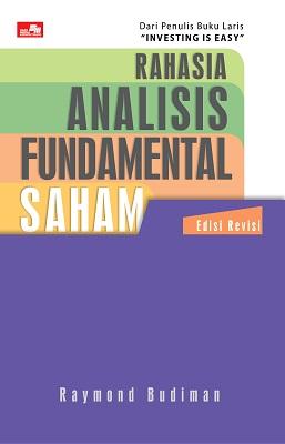 Rahasia Analisis Fundamental Saham Edisi Revisi Raymond Budiman