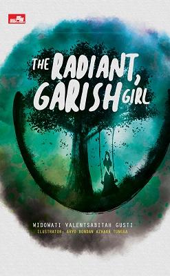 The Radiant, Garish Girl