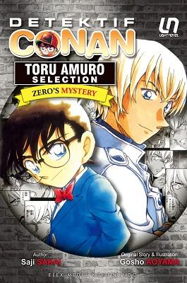 Light Novel Detektif Conan: Toru Amuro Selection - Zero`s Mystery Aoyama Gosho, Sakai Saji