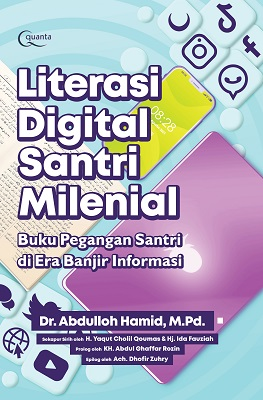 Literasi Digital Santri Milenial Dr. Abdulloh Hamid, M.Pd.