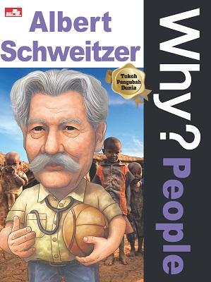 Why? People - Albert Schweitzer YeaRimDang