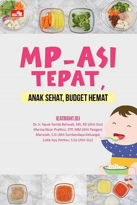 MP-ASI Tepat, Anak Sehat, Budget Hemat
