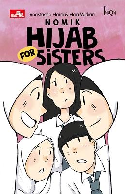 Laiqa: Nomik Hijab for Sisters Anastasha Hardi & Hani Widiani
