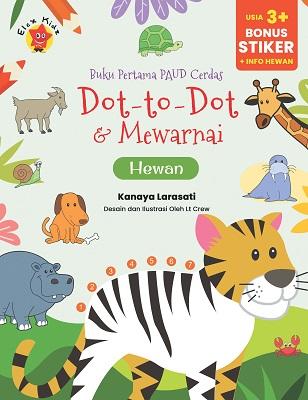 Buku Pertama PAUD Cerdas Dot To Dot & Mewarnai Hewan