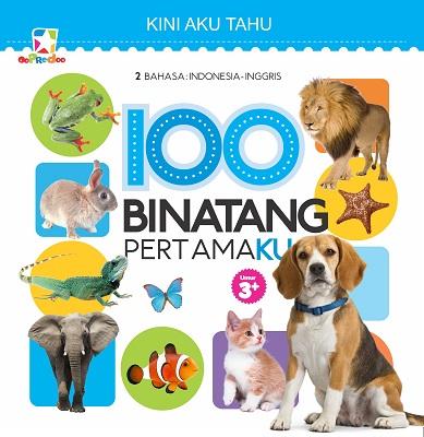 Opredo Kini Aku Tahu: 100 Binatang Pertamaku