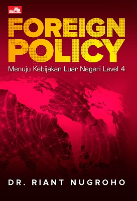 Foreign Policy Riant Nugroho