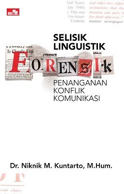 Selisik Linguistik Forensik Penanganan Konflik Komunikasi