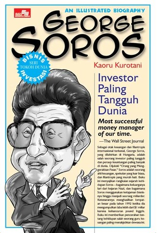 An Illustrated Biography: George Soros