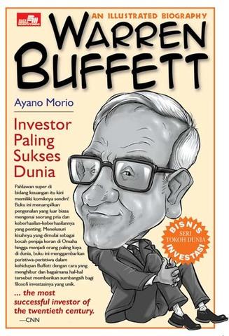 An Illustrated Biography: Warren Buffett Ayano Morio