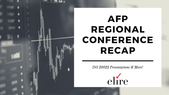 Elire at Regional AFPs: Recap and ISO 20022 Presentation