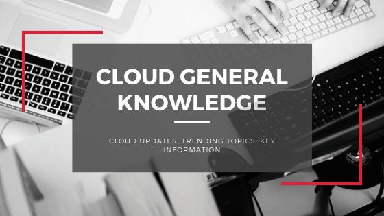 Cloud General Knowledge