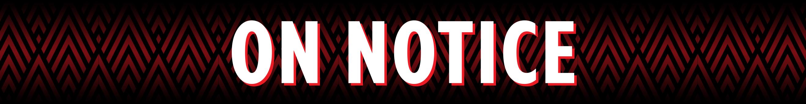 On Notice