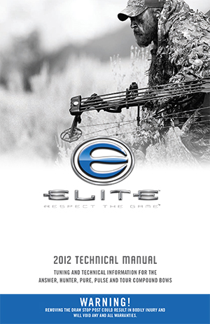 Elite Archery - Technical Manual 2012