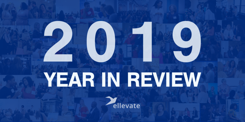 2019 Year in Review: Ellevate Online