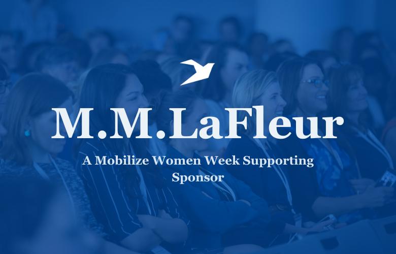 M.M.LaFleur: A Mobilize Women Week Supporting Sponsor