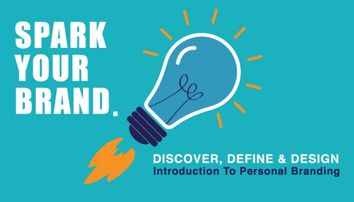 Spark Your Brand – Discover, Define, Design, & Deliver