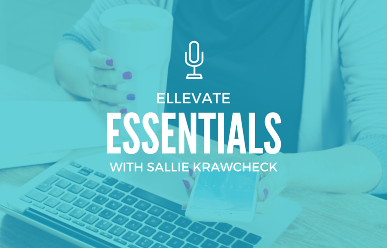 Ellevate Essentials: How to Build Your Personal Board of Directors