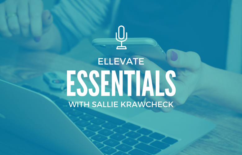Ellevate Essentials: How to Reinvent Yourself