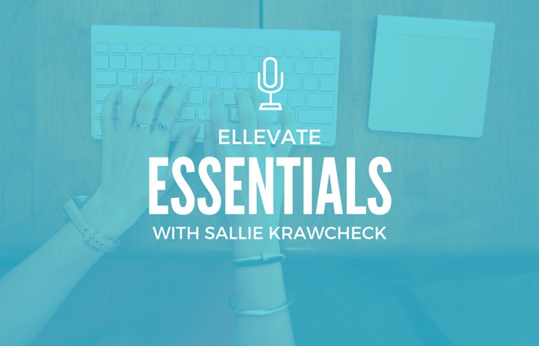 Ellevate Essentials: How to Raise Money for a New Venture