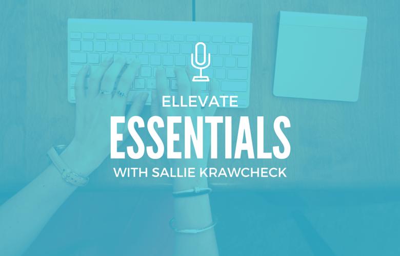 Ellevate Essentials: How to Raise Money for a New Venture