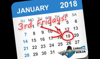 Linkedin ninja 3rd fridays