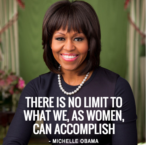 Michelle Obama Quotes About Women: Quotes For The United State Of Women