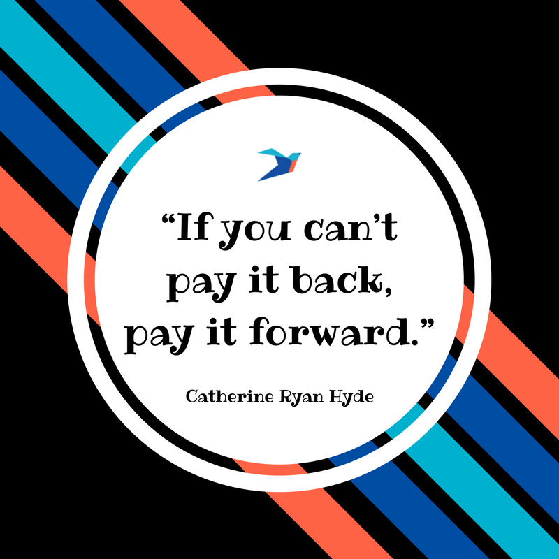 Quotes About Paying It Forward Ellevate