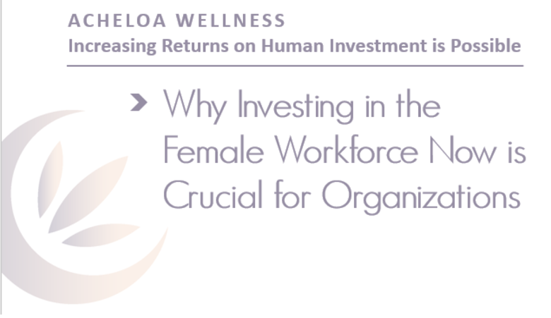 Acheloa Wellness Releases Important Whitepaper on the Impact of Stress in Corporate