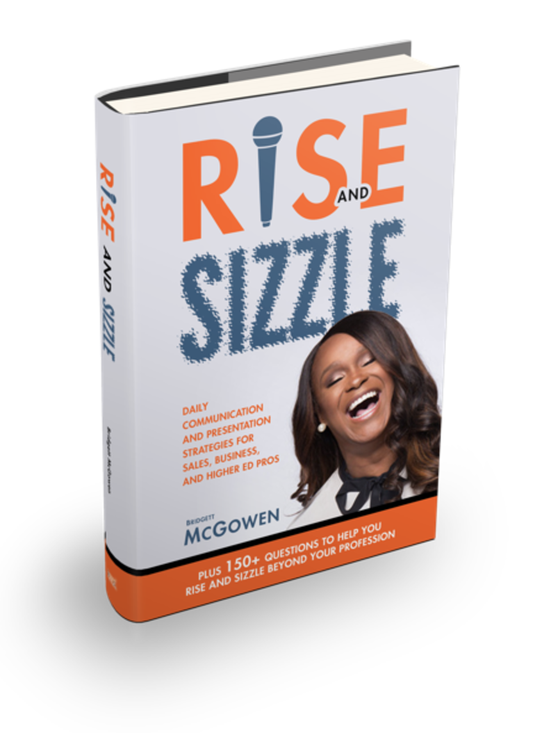 Bridgett McGowen Published her Second Book, Rise and Sizzle: Daily Communication Strategies for Sales, Business, and Higher Ed Pros