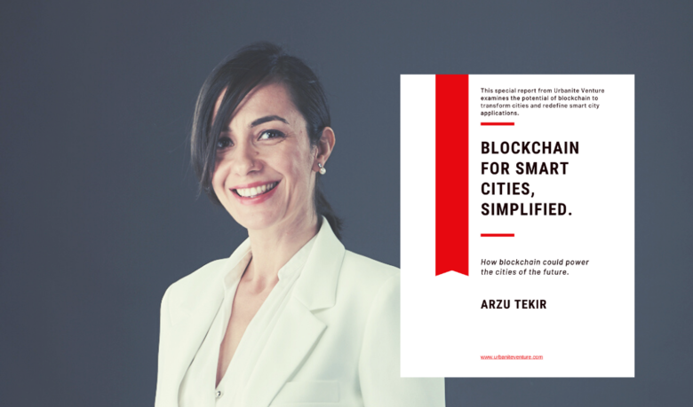 """Arzu Tekir's eBook, """"Blockchain for Smart Cities, Simplified,"""" Published and to be Distributed in China"""