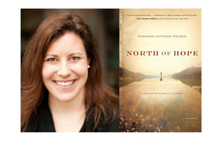 Shannon Huffman Polson's Book North of Hope Released in Paperback