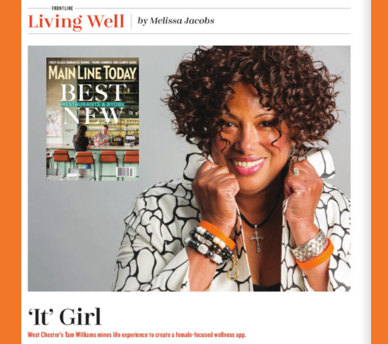 Tam Williams Featured in Main Line Today Magazine for her Unique Wellness App