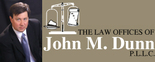 The Law Offices of John M. Dunn, P.L.L.C. Logo