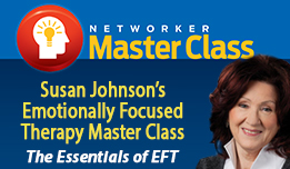 Sue Johnson's Emotionally Focused Therapy (EFT) Master Class