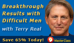 Breakthrough Results with Difficult Men: Terry Real on Working with Narcissists, Bullies, Boy-Men and Avoidants