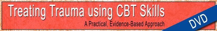 CE Seminar: CBT for Trauma Treatment