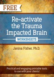 Re-activate the Trauma Brain