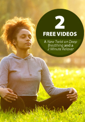A New Twist on Deep Breathing and A 2-Minute Relaxer