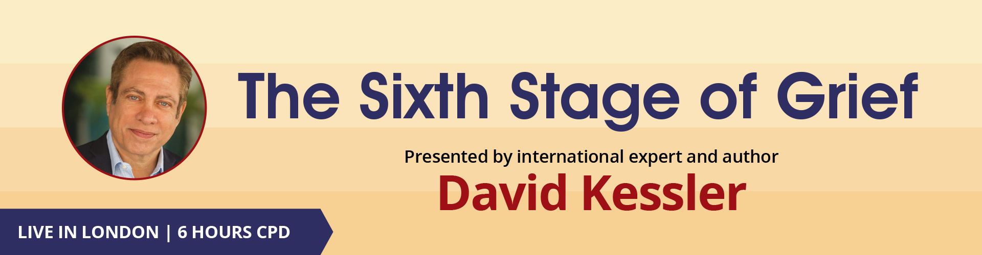 David Kessler: The 6th Stage of Grief