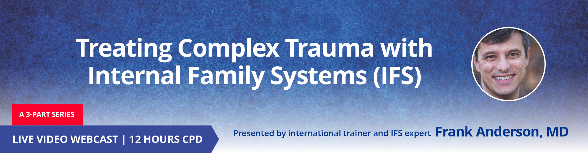 IFS Treating Complex Trauma
