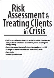 Image ofRisk Assessment & Treating Clients in Crisis