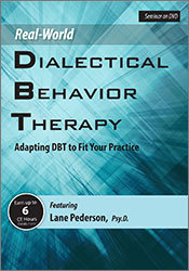 Image of Real-World DBT: Adapting DBT to Fit Your Practice