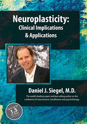 Image ofClinical Implications and Applications of Neuroplasticity with Daniel