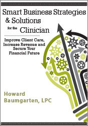 Image ofSmart Business Strategies & Solutions for the Clinician: Improve Clien