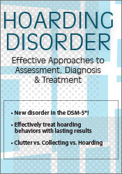 Image of Hoarding Disorder: Effective Approaches to Assessment, Diagnosis & Tre