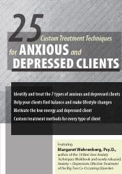 Image of 25 Custom Treatment Techniques for Anxious and Depressed Clients