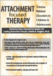Image ofAttachment Focused Therapy: Trauma Related Disorders in Children & Ado