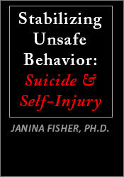 Image of Stabilizing Unsafe Behavior: Suicide & Self-Injury