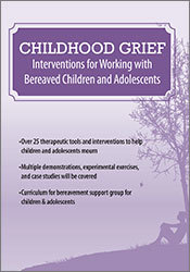 Image ofChildhood Grief: Interventions for Working with Bereaved Children and