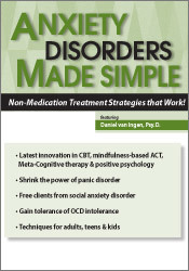 Anxiety Disorders Made Simple: Non-Medication Treatment Strategies Tha